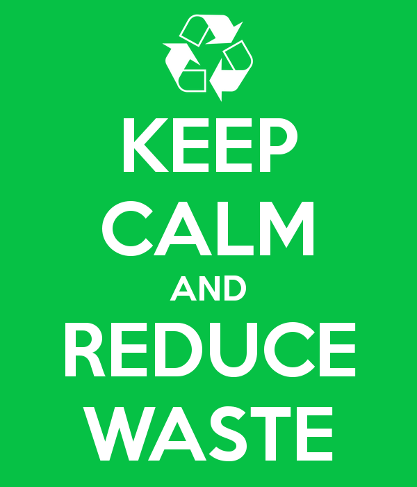 keep-calm-and-reduce-waste-1